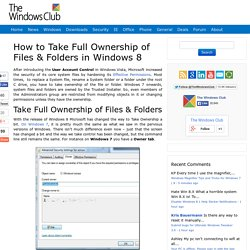 How to Take Full Ownership of Files & Folders in Windows 8