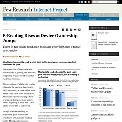 E-Reading Rises as Device Ownership Jumps