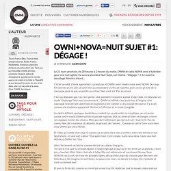 NOVA=Nuit Sujet #1: Dégage ! » Article » OWNI, Digital Journalism