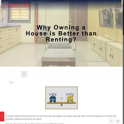 Why Owning a House is Better than Renting? - Aangan Kutir