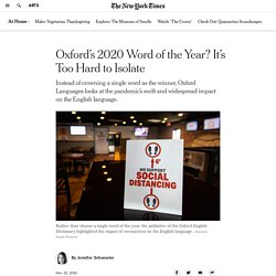 Oxford Couldn't Pick Just One Word of the Year for an Unprecedented 2020