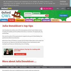Julia Donaldson's top tips