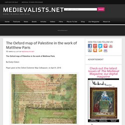 The Oxford map of Palestine in the work of Matthew Paris