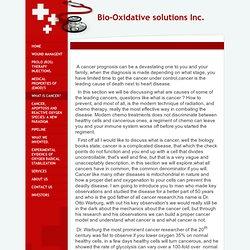 Bio-oxidative solutions inc. - Cancer Treament .