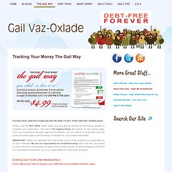 Gail Vaz-Oxlade - Tracking Your Money The Gail Way!Debt-Free Forever