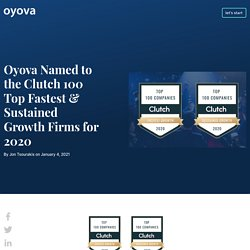Oyova Named to the Clutch 100 Top Fastest Growing Firms for 2020