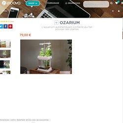 Ozarium l L'aquarium autonettoyant l 79,00€ - Noova