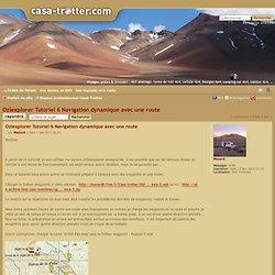 Oziexplorer Tutoriel 6 Navigation dynamique avec une route