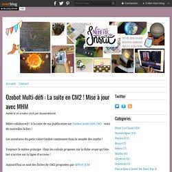 Ozobot Multi-défi : La suite en CM2 ! - NumeriKinstit