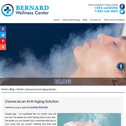 Ozone as an Anti-Aging Solution