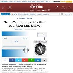 Tech-Ozone, un petit boîtier pour laver sans lessive
