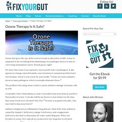 Ozone Therapy Is It Safe?