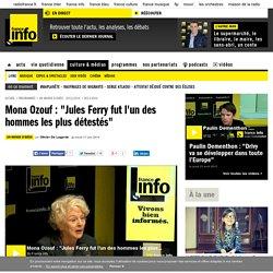 """Mona Ozouf : """"Jules Ferry fut l'un des hommes les plus détestés"""""""