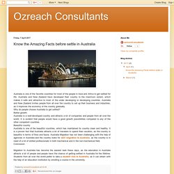 Ozreach Consultants: Know the Amazing Facts before settle in Australia