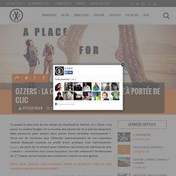 OZZERS : LA COMMUNAUTÉ ARTISTIQUE À PORTÉE DE CLIC