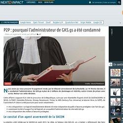 P2P : pourquoi l'administrateur de GKS.gs a été condamné