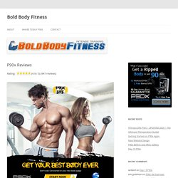 P90x Reviews - Bold Body Fitness