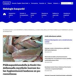 HEL_FI 17/06/20 TRAD AUTO : Il y a place à l'amélioration de la qualité hygiénique du poisson frais vendu dans la région métropolitaine d'Helsinki et dans le centre d'Uusimaa
