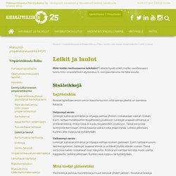 Leikit ja laulut - Pääkaupunkiseudun Kierrätyskeskus Oy