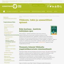 Yläkoulu, lukio ja ammatilliset opinnot - Pääkaupunkiseudun Kierrätyskeskus Oy