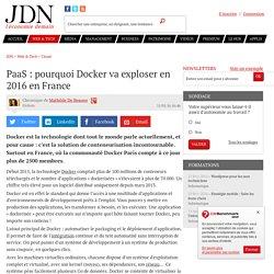 PaaS : pourquoi Docker va exploser en 2016 en France