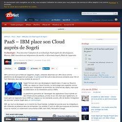PaaS – IBM place son Cloud auprès de Sogeti