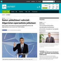 Naton pääsihteeri vahvisti: Afganistan-operaatiota jatketaan