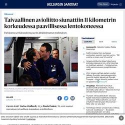 Paavi: Taivaallinen avioliitto siunattiin 11 kilometrin korkeudessa paavillisessa lentokoneessa - Ulkomaat