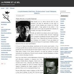 Pablo Neruda, un poète fraternel