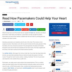 Pacemaker of Heart - Manipal Hospitals