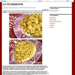 INDE : Pachakari Biryani (Riz biryani aux légumes) - LA TUNISIENNE