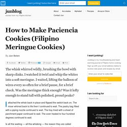How to Make Paciencia Cookies (Filipino Meringue Cookies)