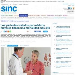 Los pacientes tratados por médicos mayores tienen una mortalidad más alta