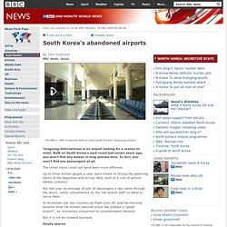 South Korea's abandoned airports