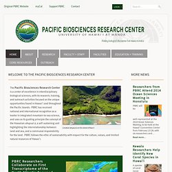 Pacific Biosciences Research Center