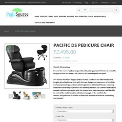 Pacific DS Dayspa Pedicure Chair By J&A Spas