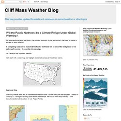 Cliff Mass Weather Blog: Will the Pacific Northwest be a Climate Refuge Under Global Warming?