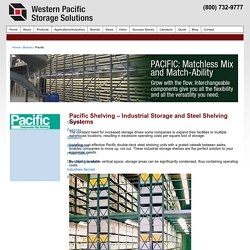 Pacific Shelving: Industrial Storage Shelves