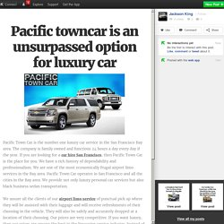 Pacific towncar is an unsurpassed option for luxury car
