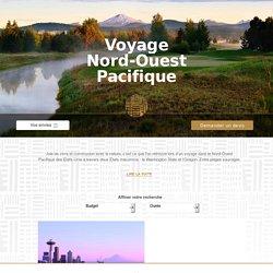 Voyage Nord Ouest Pacifique, Circuit et Sejour - Les Maisons du Voyage