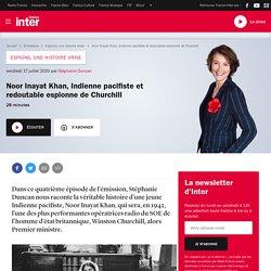 Héroïne de la réalité : Noor Inayat Khan, indienne espionne