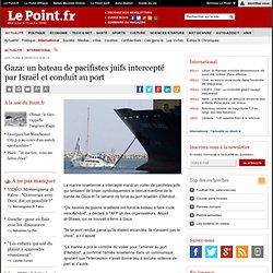 Gaza: un bateau de pacifistes juifs intercepté par Israël et conduit au port, actualité Monde : Le Point