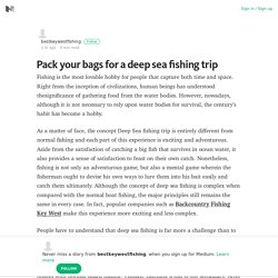 Pack your bags for a deep sea fishing trip – bestkeywestfishing – Medium