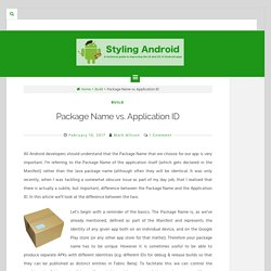 Package Name vs. Application ID – Styling Android
