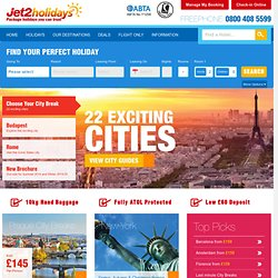City Break Deals – Cheap Package Holidays – Jet2holidays.com