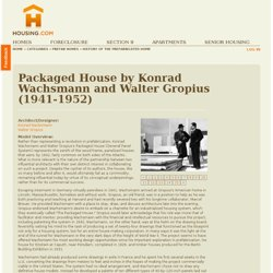 Packaged House by Konrad Wachsmann and Walter Gropius (1941-1952) at Housing.com