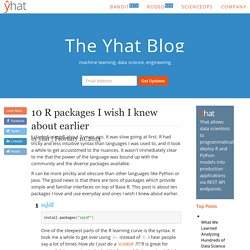10 R packages I wish I knew about earlier