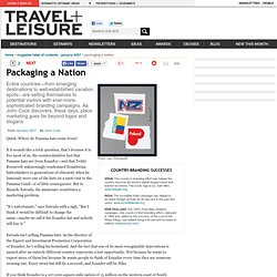 Packaging a Nation - Articles - Travel + Leisure