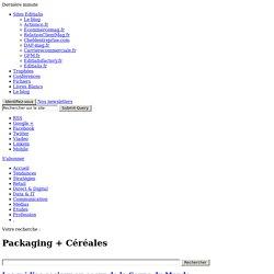 Packaging + Céréales