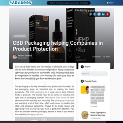 CBD Packaging helping Companies in Product Protection